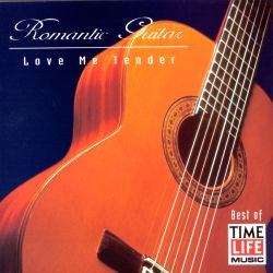 Romantic Guitar: Love Me Tender