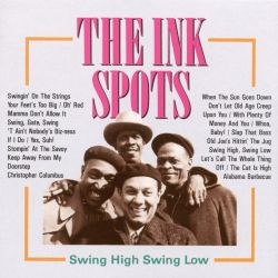 The Ink Spots - Swing High Swing Low [Remember]