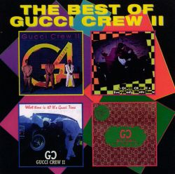 The Best of Gucci Crew II