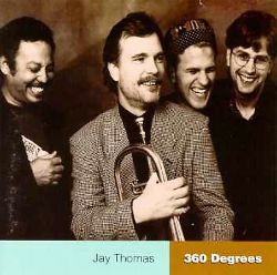 Jay Thomas - 360 Degrees