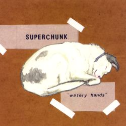Superchunk - Watery Hands