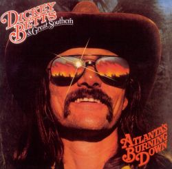 Dickey Betts - Atlanta's Burning Down