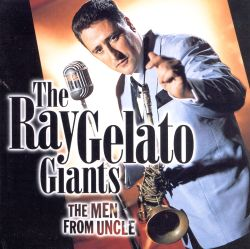 Ray Gelato - Men from Uncle