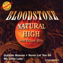 Bloodstone - Natural High & Other Hits
