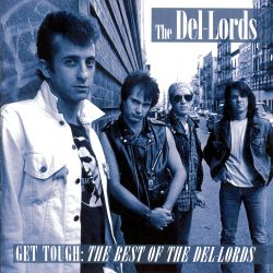 Get Tough: The Best of the Del-Lords