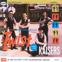 Twist with the Kaisers - The Kaisers