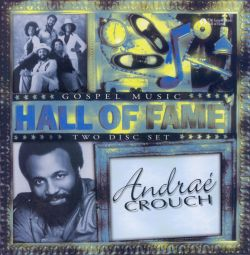 Hall of Fame - Andraé Crouch