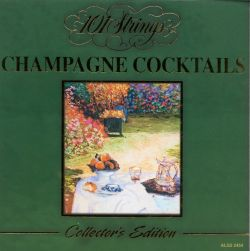 101 Strings - Champagne Cocktails