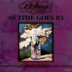 101 Strings - As Time Goes By