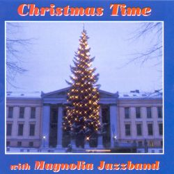 Magnolia Jazz Band - Christmas Time with the Magnolia Jazz Band
