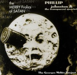 The Merry Frolics of Satan: The Georges Méliès Project