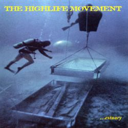 ...Estuary - Highlife Movement