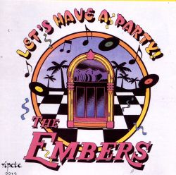 Let's Have a Party! - The Embers