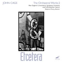 John Cage: The Orchestral Works 2