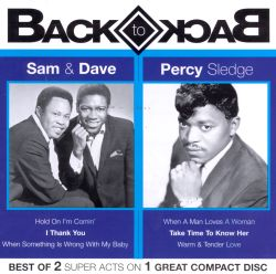 Sam & Dave / Percy Sledge - Back to Back