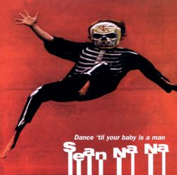 Dance 'Til Your Baby Is a Man