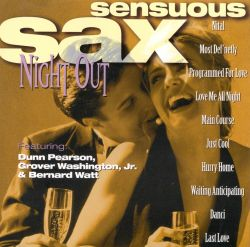 Sensuous Sax - Sensuous Sax: Night Out