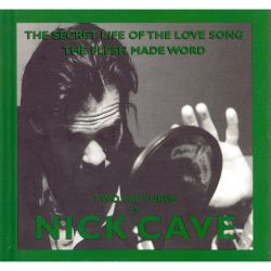 The Secret Life of the Love Song/The Flesh Made Word