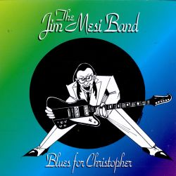 Jim Mesi - Blues for Christopher