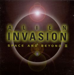 Alien Invasion: Space and Beyond, Vol. 2