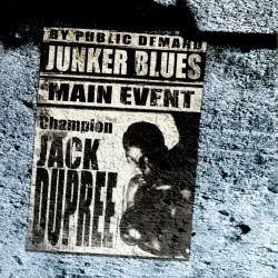 Champion Jack Dupree - Junker Blues