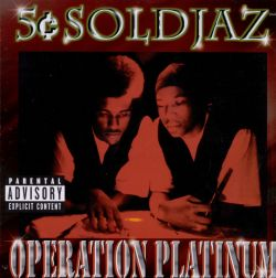 Operation Platinum - 5c Soldjaz