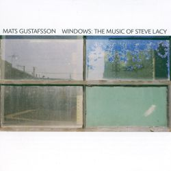 Windows: The Music of Steve Lacy