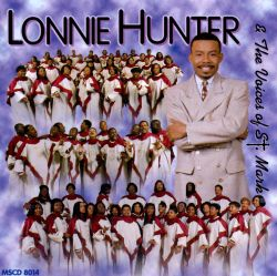 Lonnie Hunter - Lonnie Hunter & The Voices of St. Mark