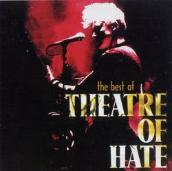 Theatre of Hate - Best of Theatre of Hate [Recall]