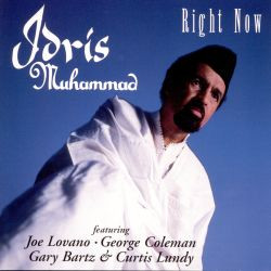 Idris Muhammad - Right Now