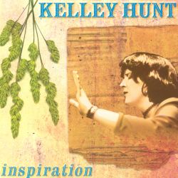 Kelley Hunt - Inspiration