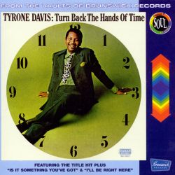 Tyrone Davis - Turn Back the Hands of Time [CD Reissue]