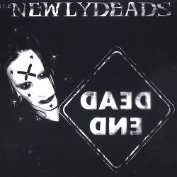 The Newlydeads - Dead End