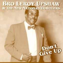 Leroy Upshaw - Don't Give Up