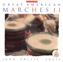 Sousa: Great American Marches, Vol. 2