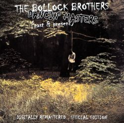 The Bollock Brothers - Dancin' Masters: Past and Present