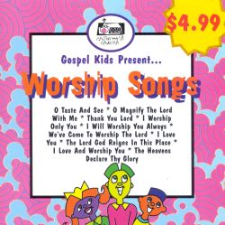 Gospel Kids - Gospel Kids Present...Worship Songs