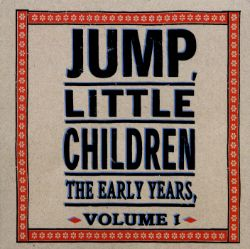 Early Years, Vol. 1