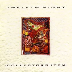 Twelfth Night - Collectors Item