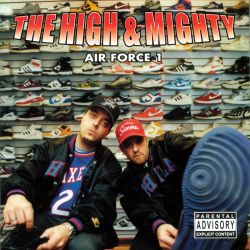 The High & Mighty - Air Force 1