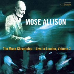 The Mose Chronicles: Live in London, Vol. 2