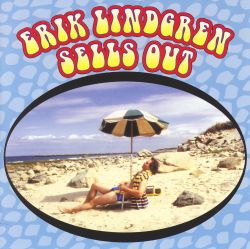 Erik Lindgren - Erik Lindgren Sells Out