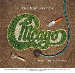 Chicago - The Very Best of Chicago: Only the Beginning