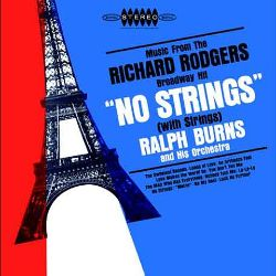 """Music from the Richard Rodgers Broadway Hit """"No Strings"""""""