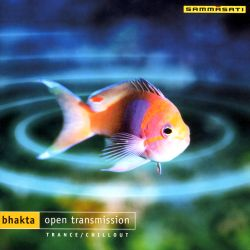 Bhakta - Open Transmission
