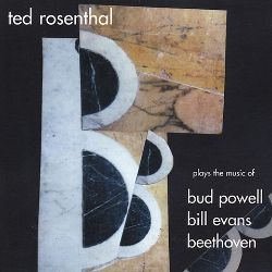 The 3 B's: Plays the Music of Bud Powell, Bill Evans, Beethoven