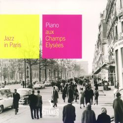 Jazz in Paris: Piano aux Champs-Elysees