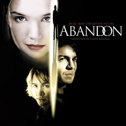 Abandon [Music from the Motion Picture]