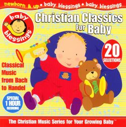 Baby Blessings - Christian Classics: For Baby