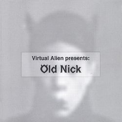 Virtual Alien Presents: Old Nick